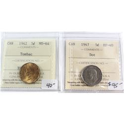 1942 Canada 5-cent Tombac ICCS Certified MS-64 & 1947 5-cent Dot EF-40. 2pcs