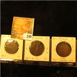 New Brunswick (3) 1864 1 Cent Pieces. G, VG & F Cleaned.