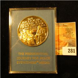 """Richard M. Nixon February 17-28, 1972 A Journey For Peace"", ""Peace For All Mankind"", 45mm, ""24KT Go"