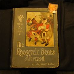 """Teddy B and Teddy G The Roosevelt Bears Abroad"", by Seymour Eaton, hardbound, 1908. Published by Ed"
