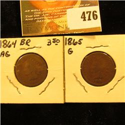 1864 BR. & 1865 Indian Head Cents. AG-G.