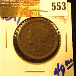 1847 Braided Hair Large Cent With Full Rims And Cartwheels Present.  The Coin Has Full Liberty And D