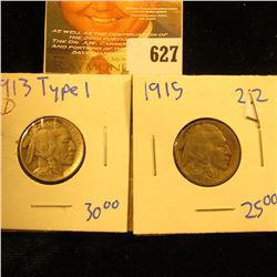 1913 D Type 1 Buffalo Nickel, Vf; & 1915 P Buffalo Nickel, Fine+.