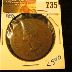 "Canadian Token Dated 1838.  It Has ""Pure Copper Preferable To Paper"" On The Front.  On The Reverse I"