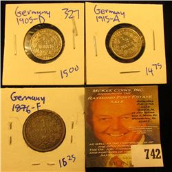 (3) Silver German Coins Includes 1915-A Half Mark, 1905-D Half Mark, And 1876-F Mark