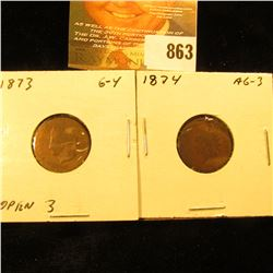 1873 Open 3 & 1874 U.S. Indian Head Cents.