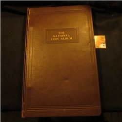 "Used with loose binding ""The National Coin Album"" contains Wayte Raymond pages for U.S. Half Cents 1"