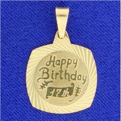 """""""Happy 17th Birthday"""" Pendant"""