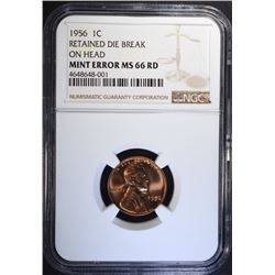1956 MINT ERROR LINCOLN CENT, NGC MS-66 RED