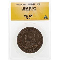 1866-R 4 Soldi Italian Papal States Coin ANACS MS64BRN