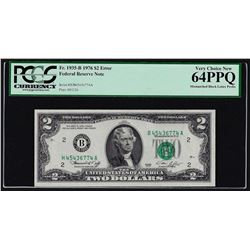 1976 $2 Federal Reserve Note Mismatched Serial Prefix PCGS Very Choice New 64PPQ