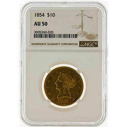 1854 $10 Liberty Head Eagle Gold Coin NGC AU50