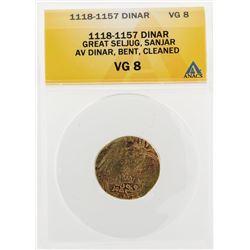 1118-1157 Dinar Great Seljug Sanjar AV Dinar Bent Cleaned Coin ANACS VG8