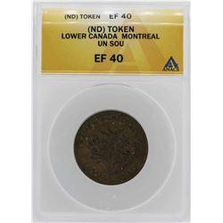 Lower Canada Montreal Un Sou Token ANACS XF40