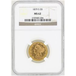 1879-S $5 Liberty Head Half Eagle Gold Coin NGC MS62