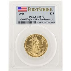 2016 $25 American Gold Eagle Coin PCGS MS70 30th Anniversary First Strike