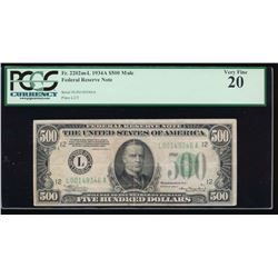 1934A $500 San Francisco Federal Reserve Note PCGS 20