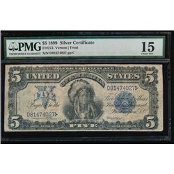 1899 $5 Chief Silver Certificate PMG 15