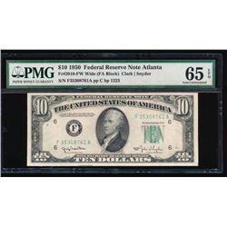1950 $10 Atlanta Federal Reserve Note PMG 65EPQ