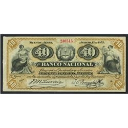 Buenos Aires, Argentina, Banco Nacional, 40 centavos fuertes, 1-8-1873, series A, serial 230515.