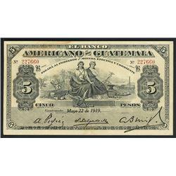 Guatemala City, Guatemala, Banco Americano, 5 pesos, 22-5-1919, series B, serial 227660.