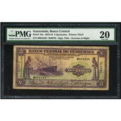 Guatemala, Banco Central, 5 quetzales, 29-2-1936, serial B081646 / 984076, PMG VF 20.