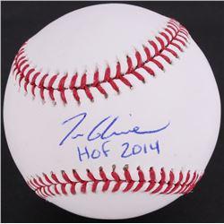 """Tom Glavine Signed OML Baseball Inscribed """"HOF 2014"""" (JSA COA)"""