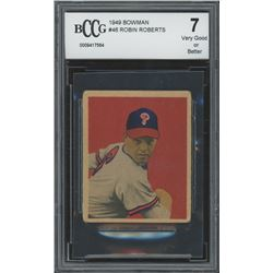 1949 Bowman #46 Robin Roberts RC (BCCG 7)