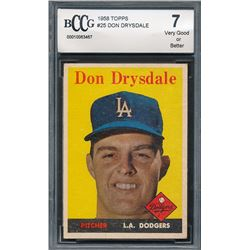 1958 Topps #25 Don Drysdale (BCCG 7)