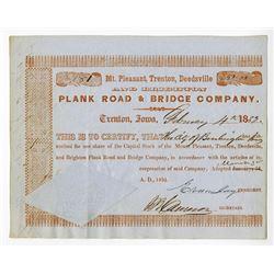 Mt. Pleasant, Trenton, Deedsville and Brighton Plank Road & Bridge Co. 1851 Issued Stock Certificate