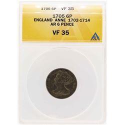 1705 England Anne AR 6 Pence ANACS VF35