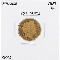 1857-A France 10 Francs Gold Coin