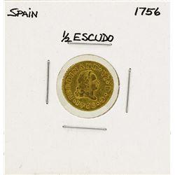 1756 Ferdinand VI Spanish 1/2 Escudos Gold Coin