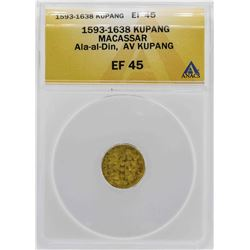 1593-1638 Macassar Ala-al-Din Kupang Gold Coin ANACS XF45