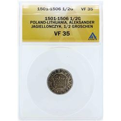 1501-1506 Poland-Lithuania 1/2 Groschen Coin ANACS VF35