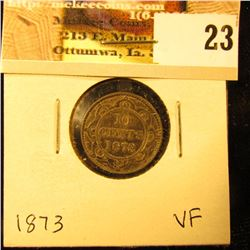1873 Newfoundland Silver Dime, VF.