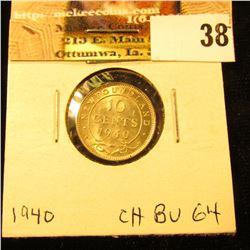1940 Newfoundland Silver Dime, Choice BU 64.