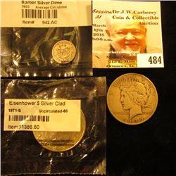 1903 P Barber Dime in Littleton Coin Company cellophane; 1971 S Silver Eisenhower Dollar, BU in Litt