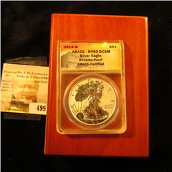 2013 W Silver Reverse Proof American Eagle Dollar in slabbed ANACS holder graded RP69 DCAM and store