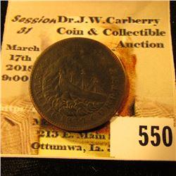 """""""1837 Van Buren Metallic Current"""", """"1841 Webster Credit Current"""" Hard Times Token."""