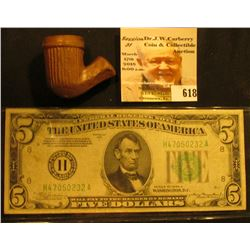 "Clay Indian Trade Pipe, vertical fluted; & Series 1934A $5 Federal Reserve Note ""H"" St. Louis, Misso"