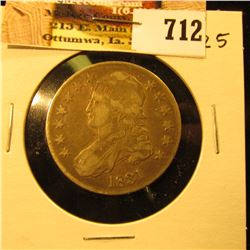 1831 Capped Bust Half Dollar, VF25, nice and original.