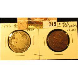 1793 Peru 2 Real in Good; & 1773 Virginia Halfpenny Copy in Choice AU.