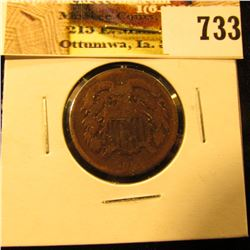 1864 U.S. Two Cent Piece, Good.