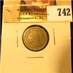 1868 U.S. Three Cent Nickel, Good-Very Good.