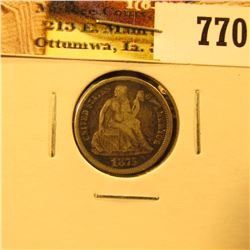 1875 U.S. Seated Liberty Dime, Fine-VF.