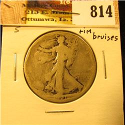 1921 S U.S. Walking Liberty Half Dollar, AG-G with rim bruises.
