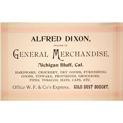 Alfred Dixon, Wells Fargo Office and Gold Dust Dealer Business Card, Michigan Bluff, CA