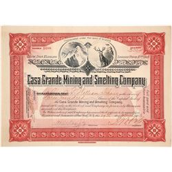 Casa Grande Mining & Smelting Company Stock Certificate