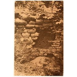 """Catalogue of the Mineral Localities of South Carolina"" by Eable Sloan"